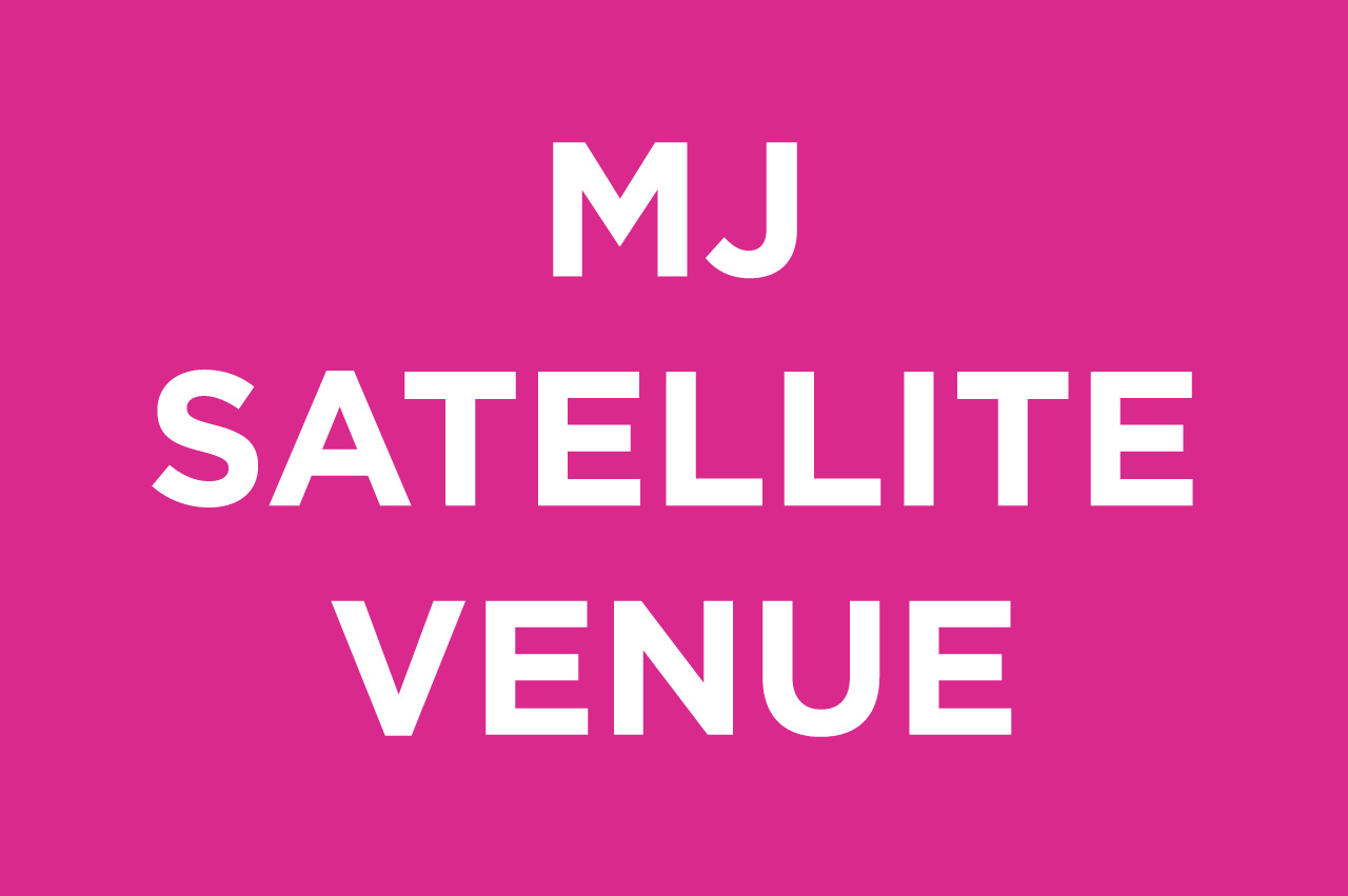 MJ SATELLITE VENUE